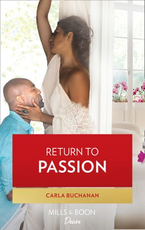 Return To Passion (Mills & Boon Kimani)