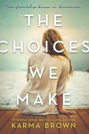 The Choices We Make