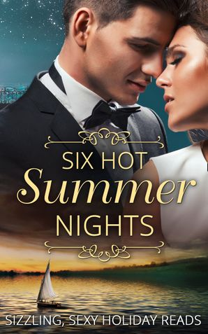 Six Hot Summer Nights: Caught in the Spotlight / Night After Night… / Unfinished Business / Coming Up for Air / A Breathless Bride / Underneath It All (Mills & Boon e-Book Collections) eBook  by Jules Bennett