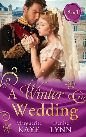 A Winter Wedding: Strangers at the Altar / The Warrior's Winter Bride (Mills & Boon M&B) eBook  by Marguerite Kaye