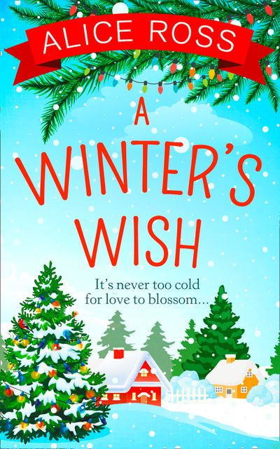 A Winter's Wish (Countryside Dreams, Book 4) - Alice Ross