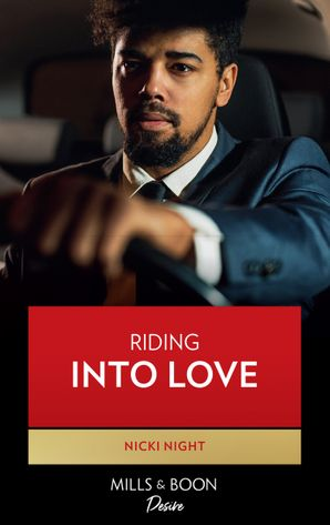 Riding Into Love (Mills & Boon Kimani) (The Barrington Brothers, Book 3)