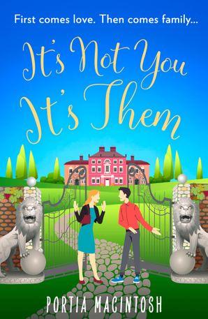 It's Not You, It's Them eBook  by Portia MacIntosh