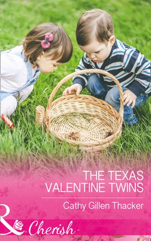 The Texas Valentine Twins (Mills & Boon Cherish) (Texas Legacies: The Lockharts, Book 3) eBook  by Cathy Gillen Thacker