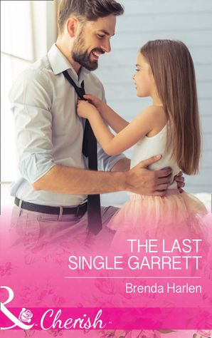 the-last-single-garrett-mills-and-boon-cherish-those-engaging-garretts-book-12