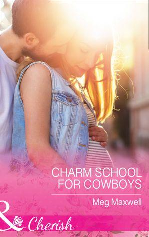 Charm School For Cowboys (Mills & Boon Cherish) (Hurley's Homestyle Kitchen, Book 5)