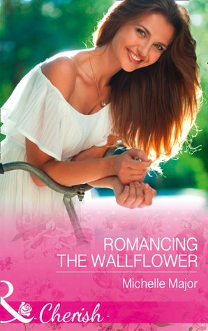 romancing-the-wallflower-mills-and-boon-cherish-crimson-colorado-book-6