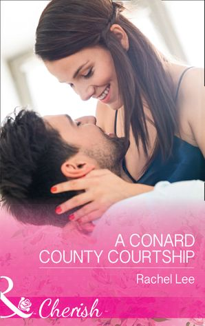 A Conard County Courtship (Mills & Boon Cherish) (Conard County: The Next Generation, Book 36) eBook  by Rachel Lee