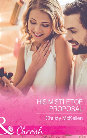 his-mistletoe-proposal-mills-and-boon-cherish