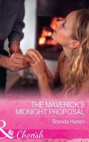 the-mavericks-midnight-proposal-mills-and-boon-cherish-montana-mavericks-the-great-family-roundup-book-6