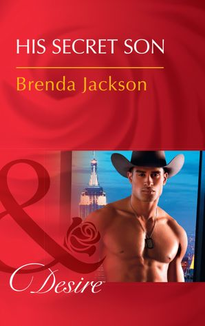His Secret Son (Mills & Boon Desire) (The Westmoreland Legacy, Book 2) eBook  by Brenda Jackson