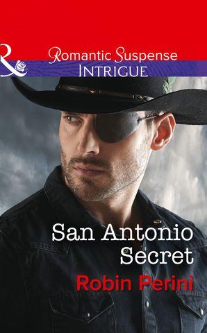 San Antonio Secret eBook  by Robin Perini