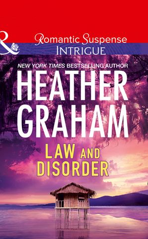 Law And Disorder (Mills & Boon Intrigue) eBook  by Heather Graham