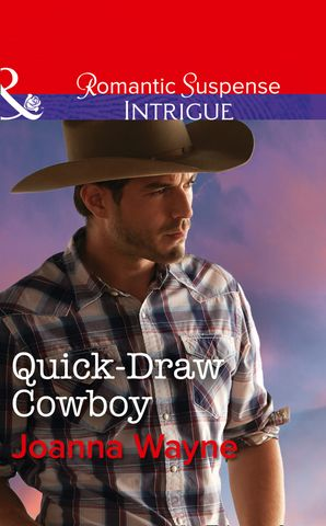 Quick-Draw Cowboy (Mills & Boon Intrigue) (The Kavanaughs, Book 2) eBook  by Joanna Wayne