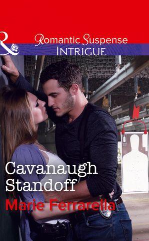 Cavanaugh Standoff (Mills & Boon Intrigue) (Cavanaugh Justice, Book 35) eBook  by Marie Ferrarella