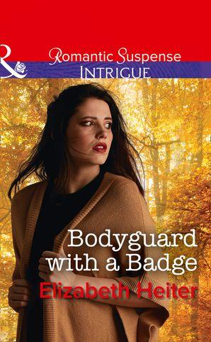 Bodyguard With A Badge eBook  by Elizabeth Heiter