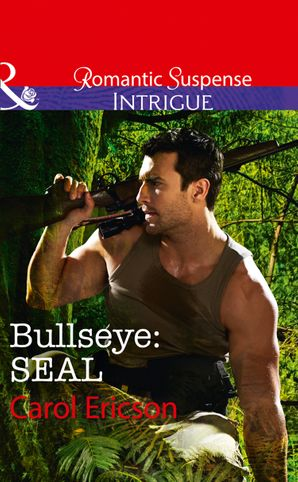 Bullseye: Seal (Mills & Boon Intrigue) (Red, White and Built, Book 3) eBook  by Carol Ericson