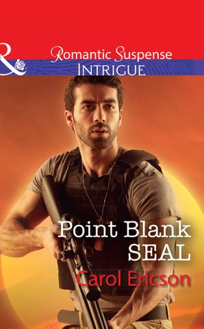 Point Blank Seal (Mills & Boon Intrigue) (Red, White and Built, Book 4) eBook  by Carol Ericson