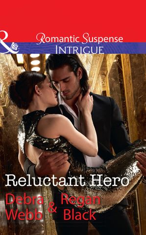 Reluctant Hero (Mills & Boon Intrigue)
