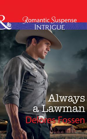 Always A Lawman (Mills & Boon Intrigue) (Blue River Ranch, Book 1) eBook  by Delores Fossen