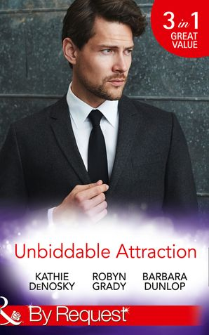 Unbiddable Attraction (Mills & Boon By Request) eBook  by Kathie DeNosky
