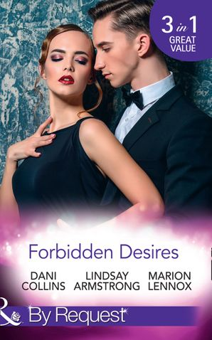 Forbidden Desires: A Debt Paid in Passion / An Exception to His Rule / Waves of Temptation (Mills & Boon By Request) eBook  by Dani Collins