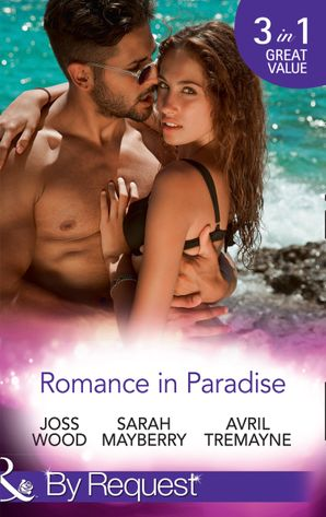 romance-in-paradise-flirting-with-the-forbidden-hot-island-nights-from-fling-to-forever-mills-and-boon-by-request