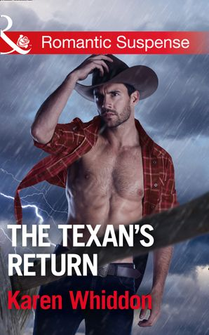 The Texan's Return (Mills & Boon Romantic Suspense) eBook  by