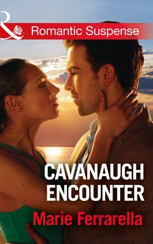 Cavanaugh Encounter (Mills & Boon Romantic Suspense) (Cavanaugh Justice, Book 36) eBook  by Marie Ferrarella