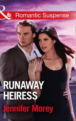 runaway-heiress-mills-and-boon-romantic-suspense-cold-case-detectives-book-5