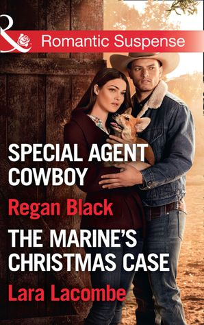 Killer Colton Christmas: Special Agent Cowboy (The Coltons of Shadow Creek) / The Marine's Christmas Case (The Coltons of Shadow Creek) (Mills & Boon Romantic Suspense) eBook  by Regan Black