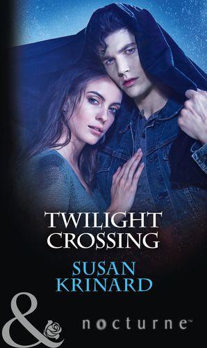 Twilight Crossing (Mills & Boon Nocturne) eBook  by Susan Krinard