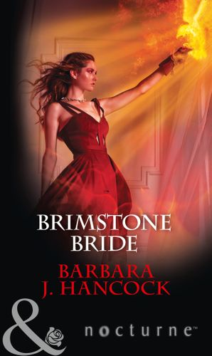 Brimstone Bride (Mills & Boon Nocturne) eBook  by Barbara J. Hancock
