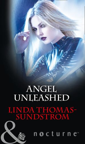 Angel Unleashed (Mills & Boon Nocturne) eBook  by Linda Thomas-Sundstrom