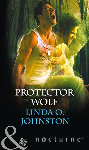 Protector Wolf (Mills & Boon Nocturne) (Alpha Force, Book 11) eBook  by Linda O. Johnston