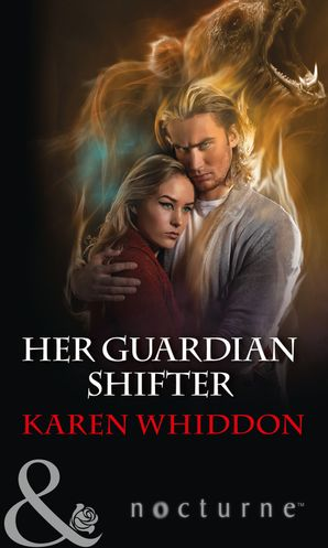 Her Guardian Shifter (Mills & Boon Nocturne) eBook  by Karen Whiddon