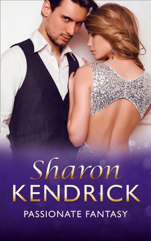 Passionate Fantasy (Mills & Boon Modern) by Sharon Kendrick - eBook