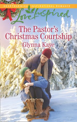 The Pastor's Christmas Courtship (Mills & Boon Love Inspired) (Hearts of Hunter Ridge, Book 3)