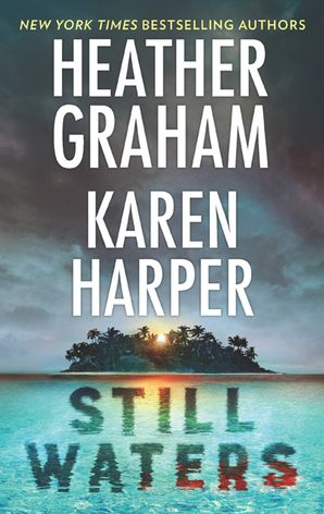 Still Waters: The Island / Below the Surface eBook  by Heather Graham