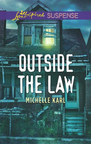 Outside The Law eBook  by Michelle Karl