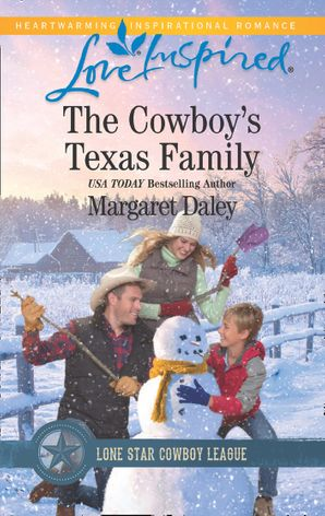 The Cowboy's Texas Family (Mills & Boon Love Inspired) (Lone Star Cowboy League: Boys Ranch, Book 4) eBook  by Margaret Daley