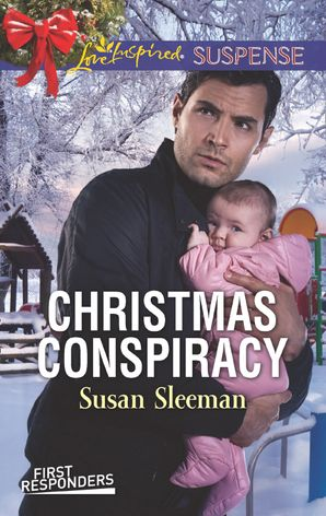 Christmas Conspiracy (Mills & Boon Love Inspired Suspense) (First Responders, Book 6) eBook  by Susan Sleeman