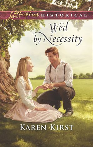 Wed By Necessity (Mills & Boon Love Inspired Historical) (Smoky Mountain Matches, Book 10) eBook  by Karen Kirst