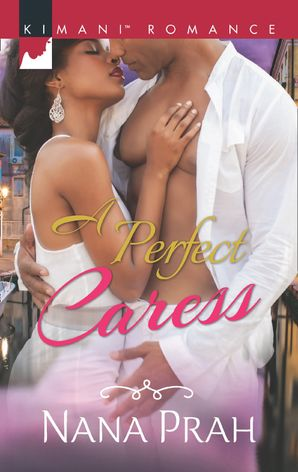 A Perfect Caress (Mills & Boon Kimani)