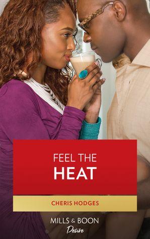 Feel The Heat (Mills & Boon Kimani) (Southern Loving, Book 1)