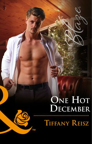 One Hot December (Mills & Boon Blaze) (Men at Work, Book 3)