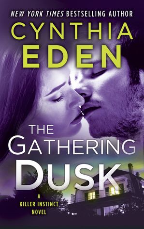 The Gathering Dusk (Killer Instinct) eBook  by Cynthia Eden