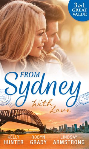 From Sydney With Love: With This Fling... / Losing Control / The Girl He Never Noticed (Mills & Boon M&B) eBook  by Kelly Hunter
