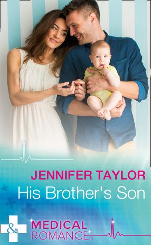 His Brother's Son (Mills & Boon Medical) (Mediterranean Doctors