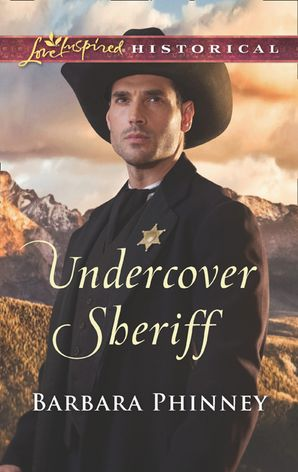Undercover Sheriff (Mills & Boon Love Inspired Historical)